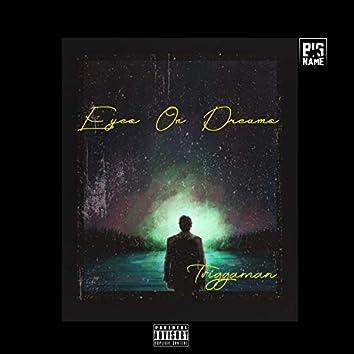 Eyes on Dreams
