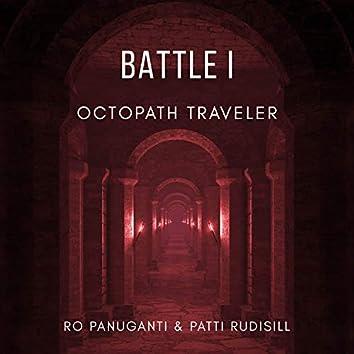 "Battle I (From ""Octopath Traveler"") [Rock Version]"