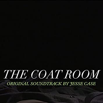 The Coat Room (Original Soundtrack)