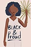 Black & Proud: 2021 Weekly and Monthly Planner for Black Queens, Organizer for Women with Inspirational Quotes