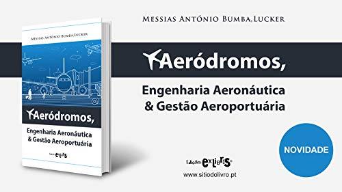 Aerodrómos, Engenharia Aeronáutica & Gestão Aeroportuária: Engenharia Aeronáutica Gestão Aeroportuária (1)
