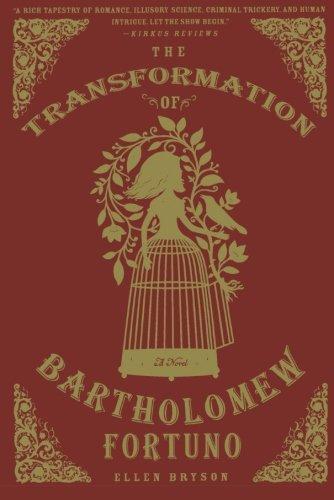 Image of The Transformation of Bartholomew Fortuno