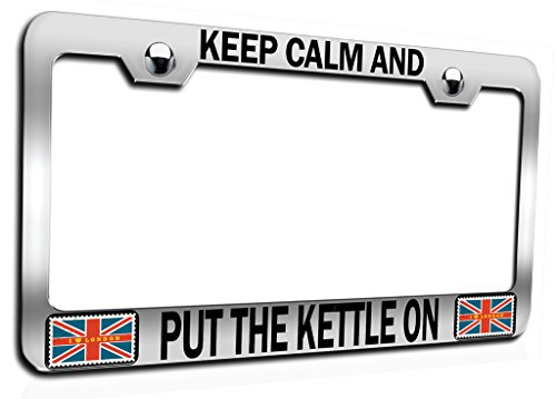 Makoroni - Keep Calm and Put The Kettle ON British England Ch Steel Auto SUV License Plate Frame, License Tag Holder