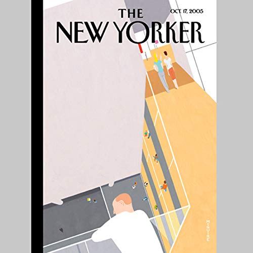 The New Yorker (Oct. 17, 2005)                   By:                                                                                                                                 Hendrik Hertzberg,                                                                                        William Finnegan,                                                                                        Nick Paumgarten,                   and others                          Narrated by:                                                                                                                                 uncredited                      Length: 2 hrs and 14 mins     Not rated yet     Overall 0.0