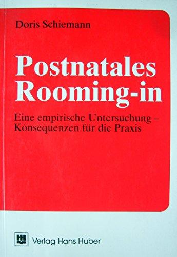 Postnatales Rooming-in. Eine empirische Untersuchung - Konsequenzen für die Praxis