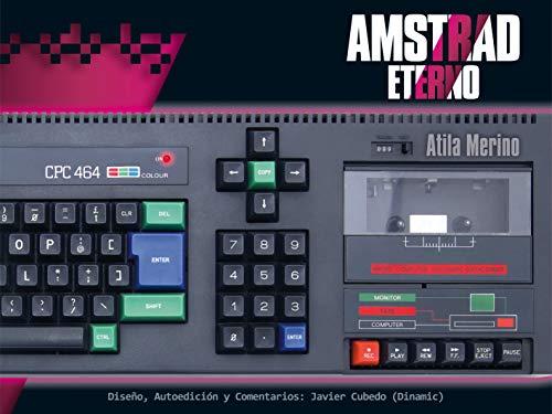 Amstrad Eterno (Ensayo)