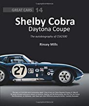 Shelby Cobra Daytona Coupe: The autobiography of CSX2300 (Great Cars (14))