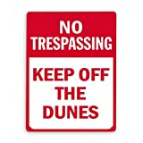 Letreros de metal, letrero de prohibido el paso, manténgase alejado de las dunas, 12 x 16 adentro, letrero de aviso, letrero de advertencia y decoración del logotipo