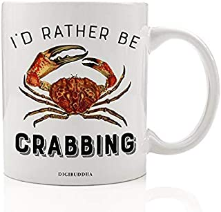 I'd Rather Be CRABBING Mug Gift Idea Crabby Fisherman Crab Fishing Seashore Crabmeat Lover Christmas Holiday or Birthday Present Friend Family Office Coworker 11oz Coffee Tea Cup Digibuddha DM0417