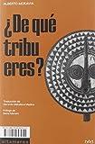 ¿De qué tribu eres?: 04 (Sotavento)