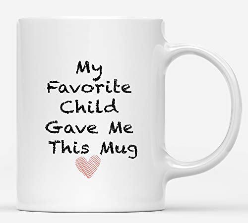 Summerjokes My Favorite Child Gave Me This Funny Coffee Mug - Best Mom & Dad Gifts - Gag Father's Day Present Idea from Daughter, Son, Kids - Novelty Birthday Gift for Parents