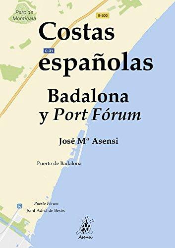 Costas Españolas: Badalona y Port Fórum