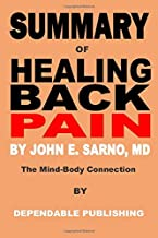 Summary of Healing Back Pain By John E. Sarno, MD: The Mind-Body Connection
