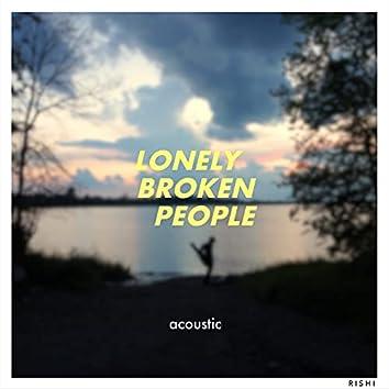 Lonely Broken People (Acoustic)