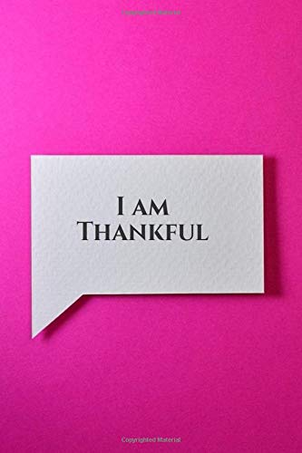 I am Thankful: Kids Gratitude Journal for Daily Prompts for Writing, Journaling, Doodling and Scribbling Positive Affirmations, Gifts for Kids, Boys, ... Pages. (Gratitude Journals for kids, Band 32)