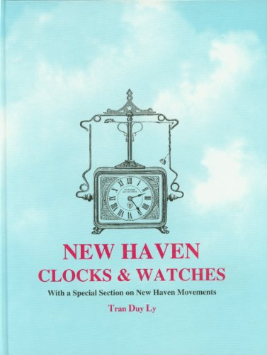 Compare Textbook Prices for New Haven Clocks & Watches 1st Edition ISBN 9780930163754 by Ly, Tran Duy,Duy Ly, Tran