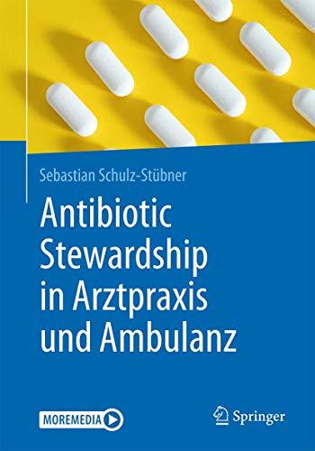 Antibiotic Stewardship in Arztpraxis und Ambulanz