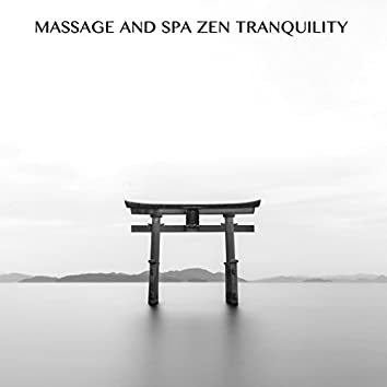 17 Massage and Spa Zen Tranquility