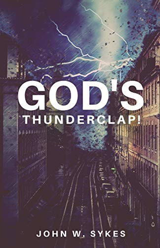 Compare Textbook Prices for God's Thunderclap  ISBN 9781947153226 by Sykes, John