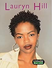 Lauryn Hill (Livewire Real Lives)