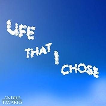 Life That I Chose