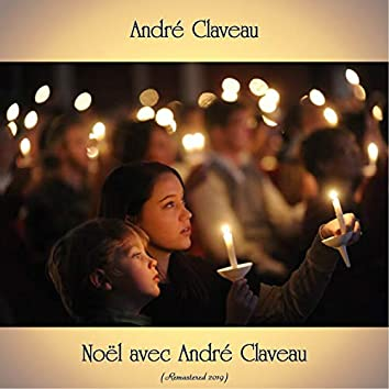 Noël avec André Claveau (Remastered 2019)
