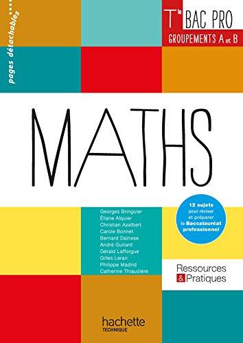 Ressources et Pratiques Maths Terminale Bac Pro Industriel (A et B) - Livre élève - Ed. 2016: Livre de l