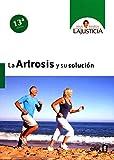 Edaf Artrosis y su solución,La (8ª ed.) (Plus Vitae)