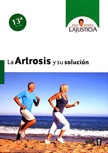 Artrosis y su solución,La (8ª ed.) (Plus Vitae)
