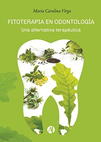 Fitoterapia en odontología: Una alternativa terapéutica