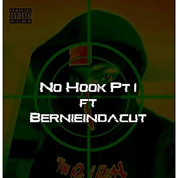 No Hook, Pt. 1