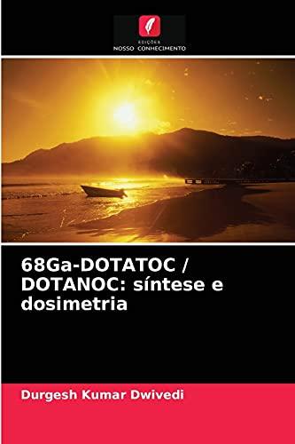 68Ga-DOTATOC / DOTANOC: síntese e dosimetria