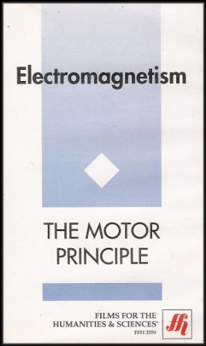 Electromagnetism: The Motor Principle [VHS Video]