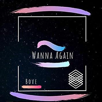 Wanna Again