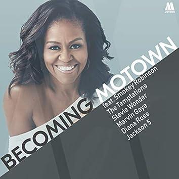Becoming Motown