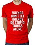 KaterLikoli Freinds Don't Let Friends Do Stupid Things Alone - Camiseta para hombre rojo M