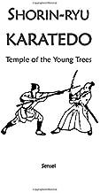 Shorin-ryu Karatedo: Temple of the Young Trees