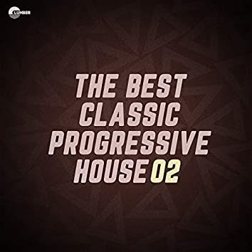 The Best Classic Progressive House, Vol 02