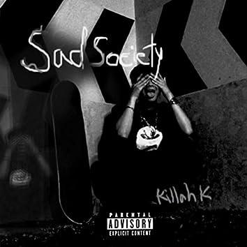 Sad Society