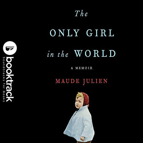 The Only Girl in the World (Booktrack Edition) cover art