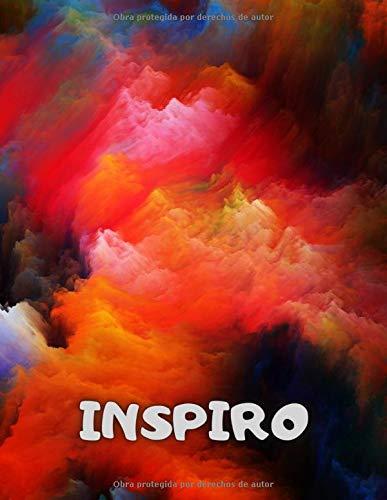 Inspiro : Cuaderno de bocetos para dibujar, escribir, pintar, dibujar o hacer garabatos. 100 páginas A4: Cuaderno grande : un gran diario con papel en ... y lo profesional. (Cuadernos Inspiro)