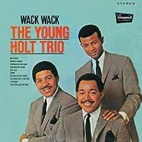 Young-Holt Trio - Wack Wack [Japan LTD CD] CDSOL-5703 by Young-Holt Trio (2013-06-05)