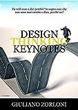 Design Thinking Keynotes (Italian Edition)