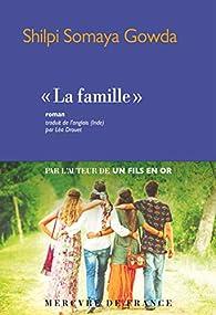 «La famille» par Shilpi Somaya Gowda