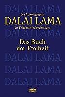 Das Buch der Freiheit: Die Autobiographie des Friedensnobelpreistraegers