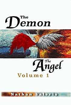 The Demon and the Angel by [Nathan Valerio, Michael Bevis, Antonino Lena, Matti 'Dok' S.]