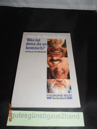 Was ist denn da so komisch?: Thema: Der Witz in der Firma (Beltz /Quadriga-Taschenbuch)