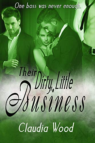 Their Dirty Little Business (English Edition)
