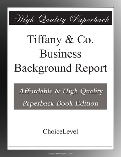 Tiffany & Co. Business Background Report