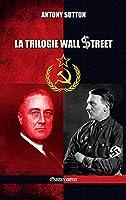 La trilogie Wall Street